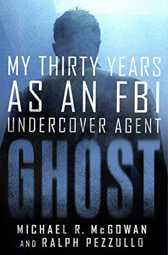 Ghost_My Thirty Years as FBI