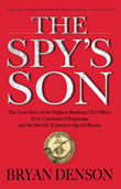 Bryan Denson's The Spy's Son on the Nicholsons
