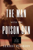 The Man with the Poison Gun - Plokhy