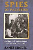 Spies in Palestine - Jim Srodes